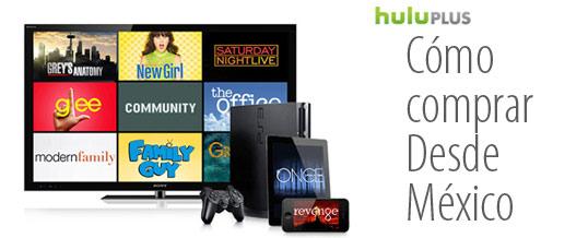 Cómo Comprar Hulu Plus Desde México
