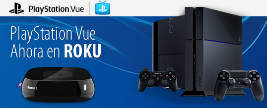 PlayStation Vue Ahora En Roku, y va por Android